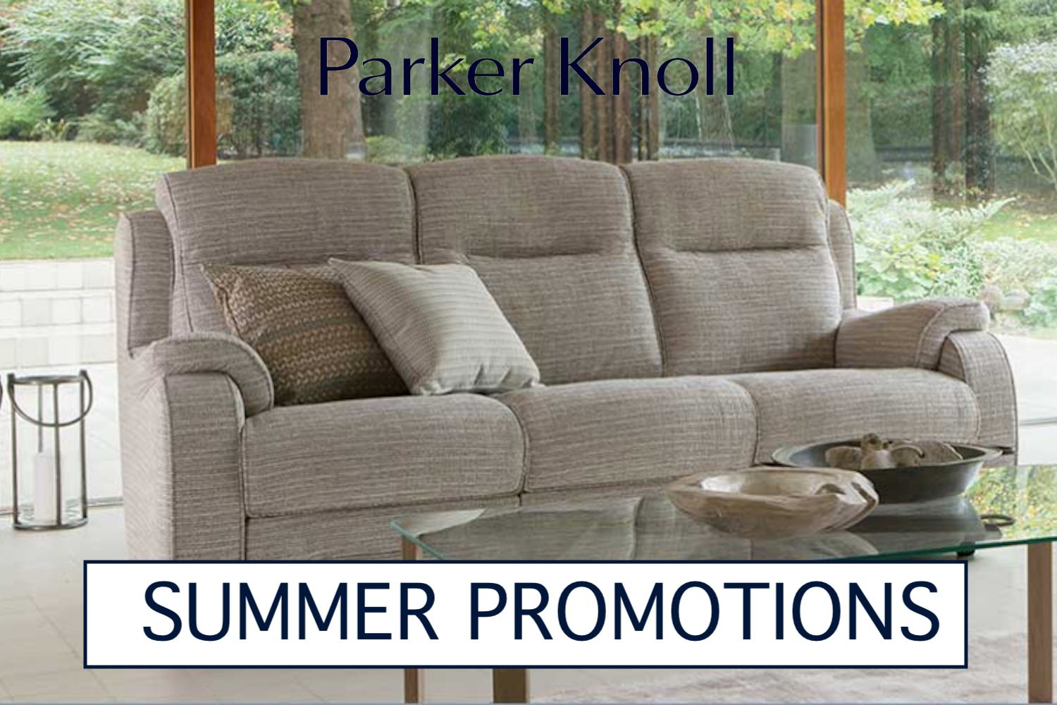Parker Knoll summer promotions